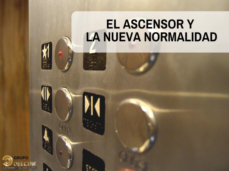la nueva normalidad tras el coronavirus y el ascensor por grupo oelcun elevadores