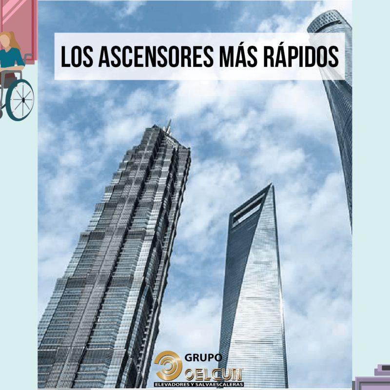 los ascensores mas rapidos del mundo por grupo oelcun elevadores