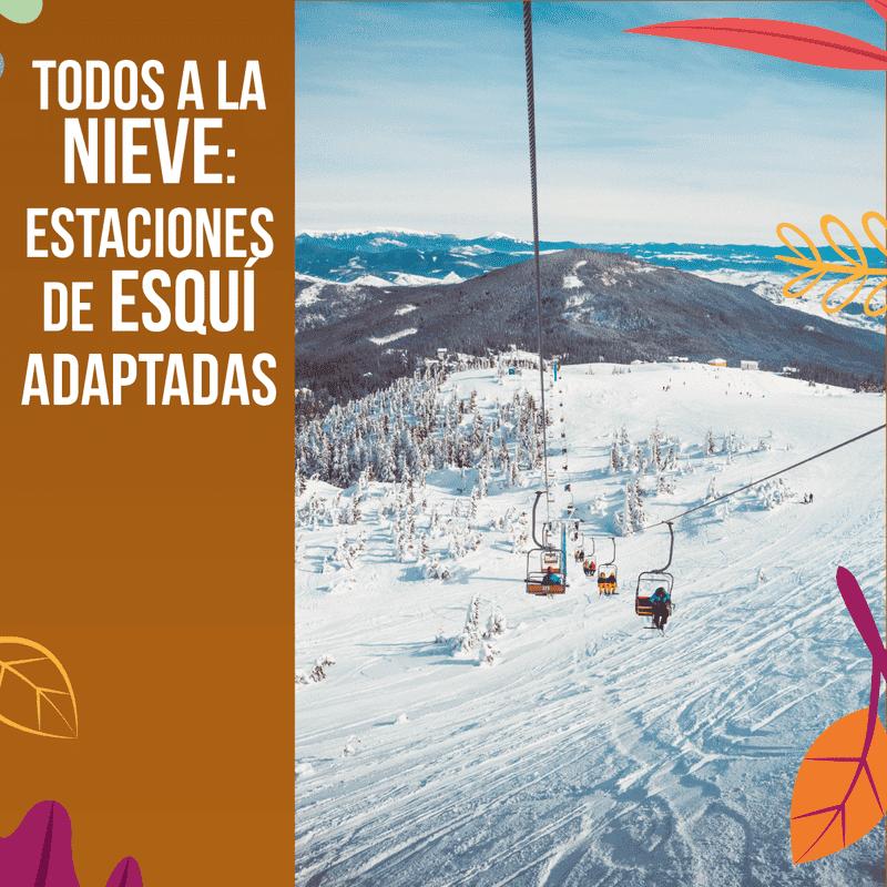 estaciones de esqui adaptadas grupo oelcun elevadores